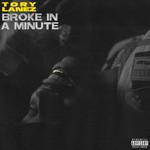 Broke In A Minute (Cd Single) Tory Lanez
