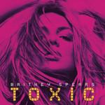 Toxic (Y2k & Alexander Lewis Remix) (Cd Single) Britney Spears