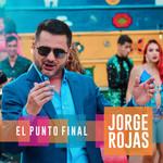 El Punto Final (Cd Single) Jorge Rojas