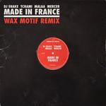 Made In France (Featuring Tchami, Malaa & Mercer) (Wax Motif Remix) (Cd Single) Dj Snake