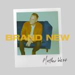 Brand New Matthew West