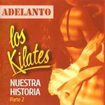 Nuestra Historia Parte 2 Los Kilates