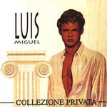 Collezione Privata Luis Miguel