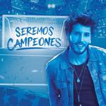 Seremos Campeones (Cd Single) Sebastian Yatra