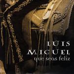 Que Seas Feliz (Cd Single) Luis Miguel