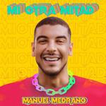 Mi Otra Mitad (Cd Single) Manuel Medrano