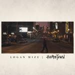 Hometown (Cd Single) Logan Mize