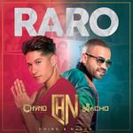 Raro (Cd Single) Chino & Nacho