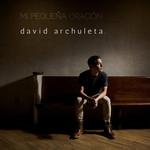 Mi Pequeña Oracion (My Little Prayer) (Cd Single) David Archuleta
