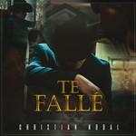 Te Falle (Cd Single) Christian Nodal