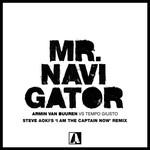 Mr. Navigator (Featuring Tempo Giusto) (Steve Aoki's 'i Am The Captain Now' Remix) (Cd Single) Armin Van Buuren