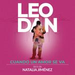 Cuando Un Amor Se Va (Featuring Natalia Jimenez) (En Vivo) (Cd Single) Leo Dan