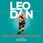 Niña, ¿Que Tienen Tus Ojos? (Featuring Rio Roma) (En Vivo) (Cd Single) Leo Dan