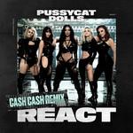React (Cash Cash Remix) (Cd Single) The Pussycat Dolls