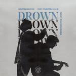 Drown (Featuring Clinton Kane) (Nicky Romero Remix) (Cd Single) Martin Garrix