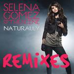 Naturally (Club Mixes) (Cd Single) Selena Gomez & The Scene