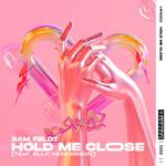 Hold Me Close (Featuring Ella Henderson) (Cd Single) Sam Feldt
