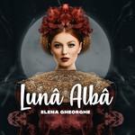 Luna Alba Elena Gheorghe