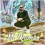 Mi Rumbo (Cd Single) Antony El Yetzon