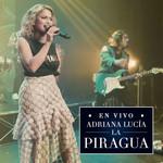 La Piragua (En Vivo) (Cd Single) Adriana Lucia