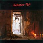 Cabaret Pop Cabaret Pop