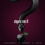 Sigues Con El (Featuring Romeo Santos & Sech) (Remix) (Cd Single) Arcangel