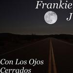 Con Los Ojos Cerrados (Cd Single) Frankie J