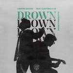 Drown (Featuring Clinton Kane) (Alle Farben Remix) (Cd Single) Martin Garrix