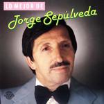 Lo Mejor De Jorge Sepulveda Jorge Sepulveda