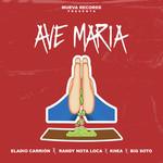 Ave Maria (Featuring Randy Nota Loca, Khea & Big Soto) (Cd Single) Eladio Carrion