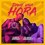 Dame Una Hora (Featuring Amenazzy) (Cd Single) Eladio Carrion