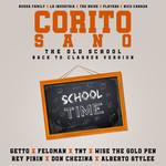 Corito Sano (Feat. Feloman, Tnt, Wise, Rey Pirin, Don Chezina, Alberto Stylee) (Cd Single) Getto