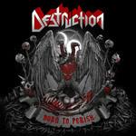 Born To Perish Destruction
