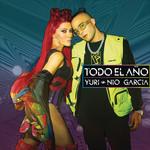 Todo El Año (Featuring Nio Garcia) (Cd Single) Yuri
