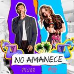 No Amanece (Featuring Mirella Cesa) (Cd Single) Helian Evans
