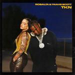 Tkn (Featuring Travis Scott) (Cd Single) Rosalia