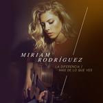 La Diferencia / Mas De Lo Que Ves (Cd Singles) Miriam Rodriguez