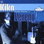 Punta Paloma Kiko Veneno