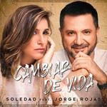 Cambiar De Vida (Featuring Jorge Rojas) (Cd Single) Soledad