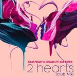 2 Hearts (Featuring Sigma & Gia Koka) (Club Mix) (Cd Single) Sam Feldt