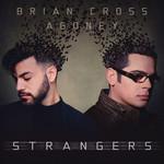 Strangers (Featuring Agoney) (Cd Single) Brian Cross