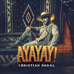Ayayay! Christian Nodal
