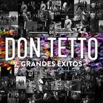Grandes Exitos Don Tetto