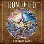 Barco De Papel (Ep) Don Tetto