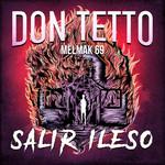 Salir Ileso (Featuring Mëlmak 69) (Cd Single) Don Tetto