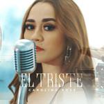 El Triste (Cd Single) Carolina Ross