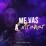 Me Vas A Extrañar (Cd Single) Carolina Molina