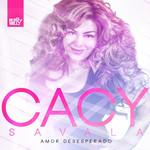 Amor Desesperado (Cd Single) Cacy Savala