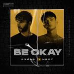 Be Okay (Featuring Hrvy) (Cd Single) R3hab