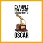 Oscar (Featuring P Money & Harry Shotta) (Cd Single) Example